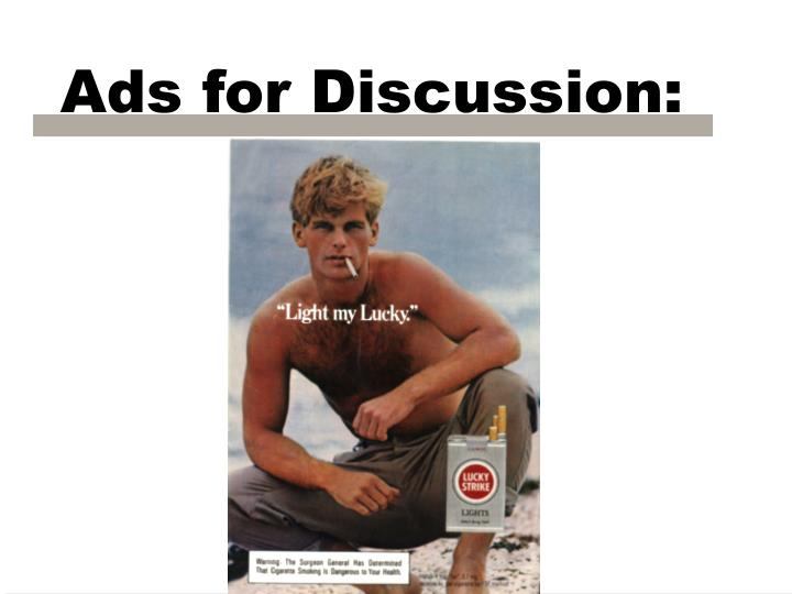 Ads for Discussion: