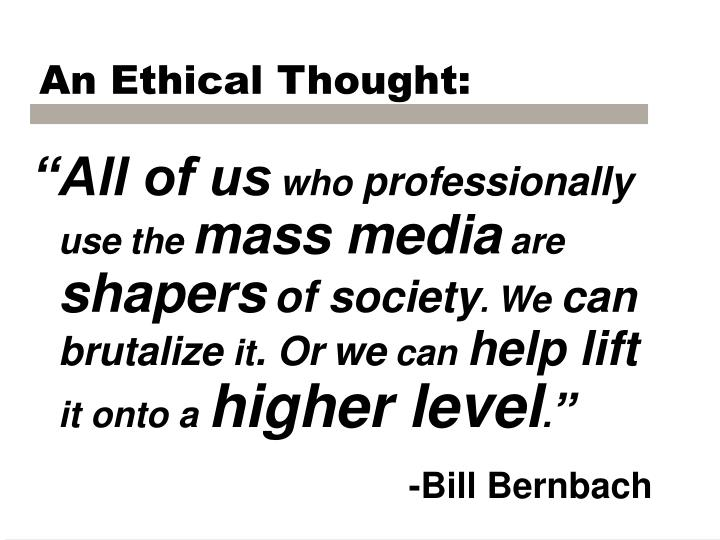 An Ethical Thought: