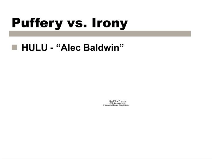 Puffery vs. Irony