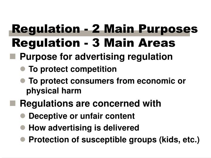 Regulation - 2 Main Purposes