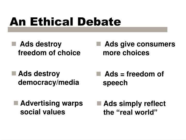 Ads destroy freedom of choice