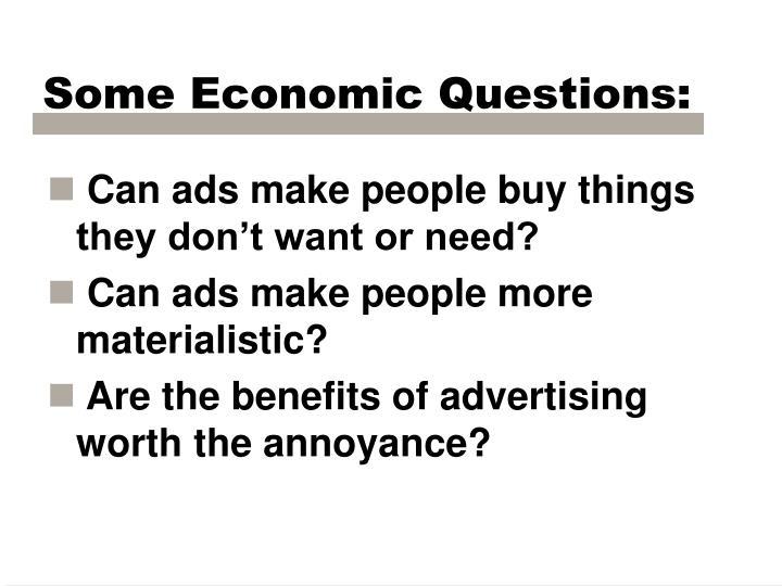 Some Economic Questions: