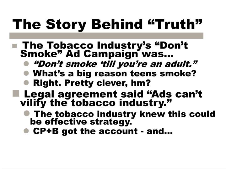 """The Story Behind """"Truth"""""""