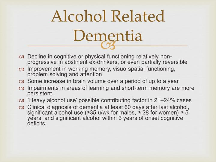 Alcohol Related Dementia