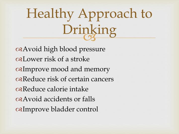Healthy Approach to Drinking