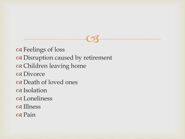 Feelings of loss
