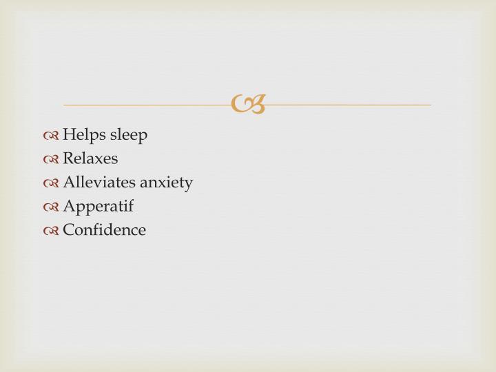 Helps sleep