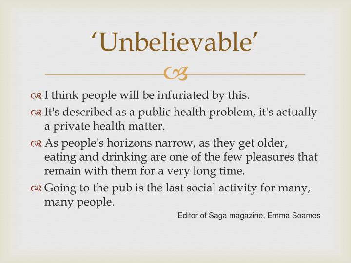 'Unbelievable'