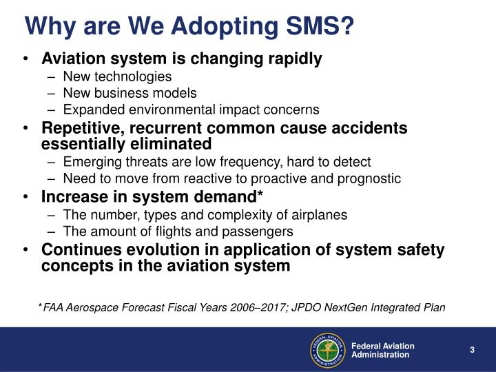 Why are We Adopting SMS?