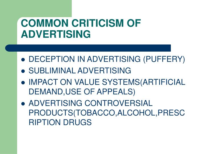 COMMON CRITICISM OF ADVERTISING