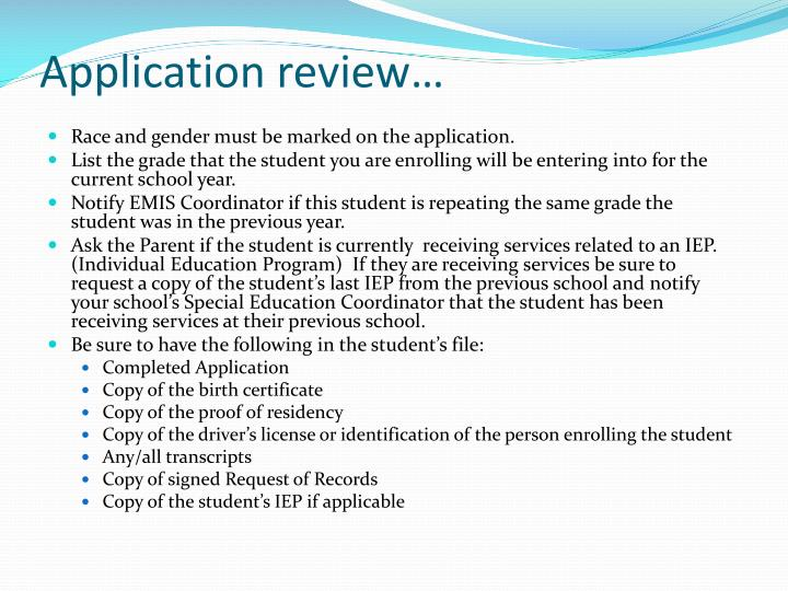 Application review…