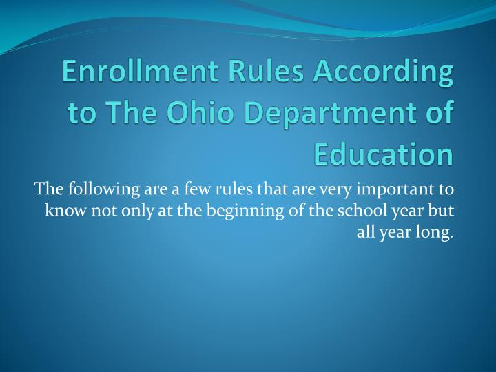 Enrollment Rules According to The Ohio Department of Education