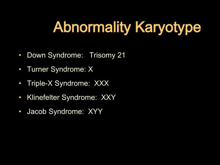 Abnormality Karyotype