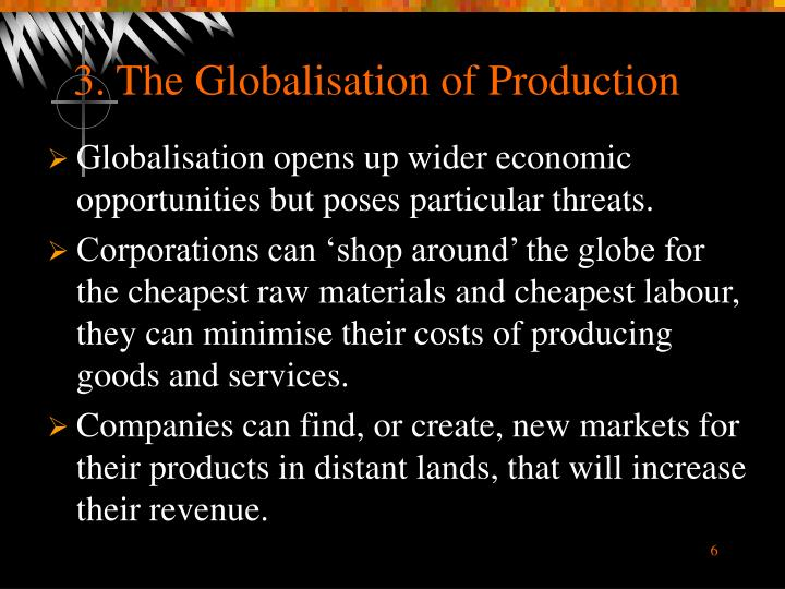 3. The Globalisation of Production
