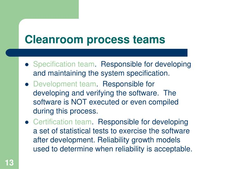 Cleanroom process teams