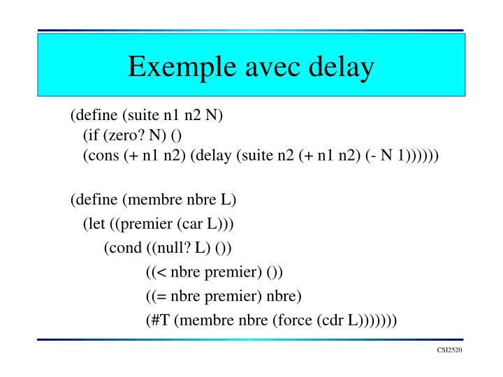 Exemple avec delay