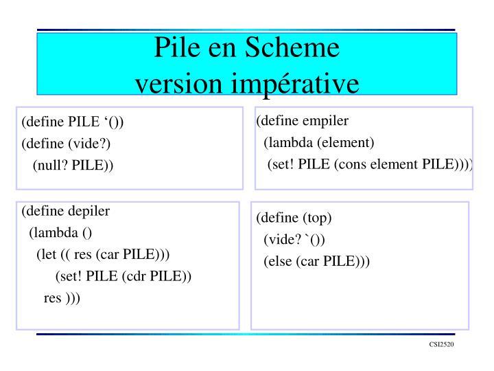 Pile en Scheme