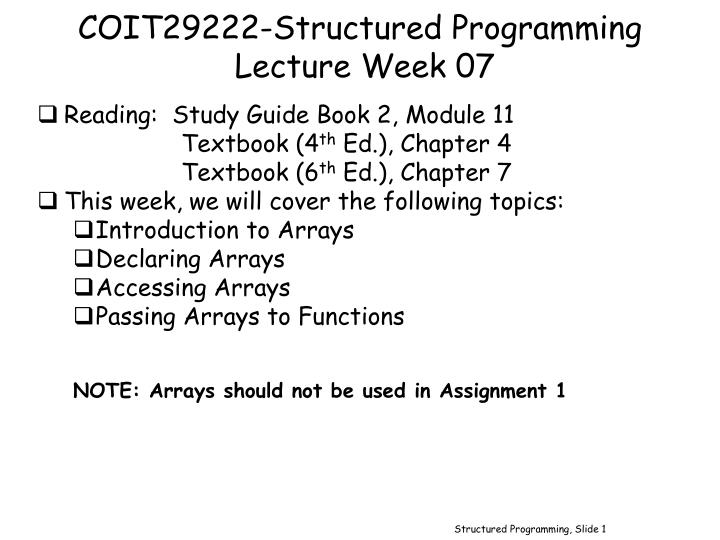 Coit29222 structured programming lecture week 07