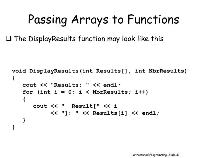 Passing Arrays to Functions