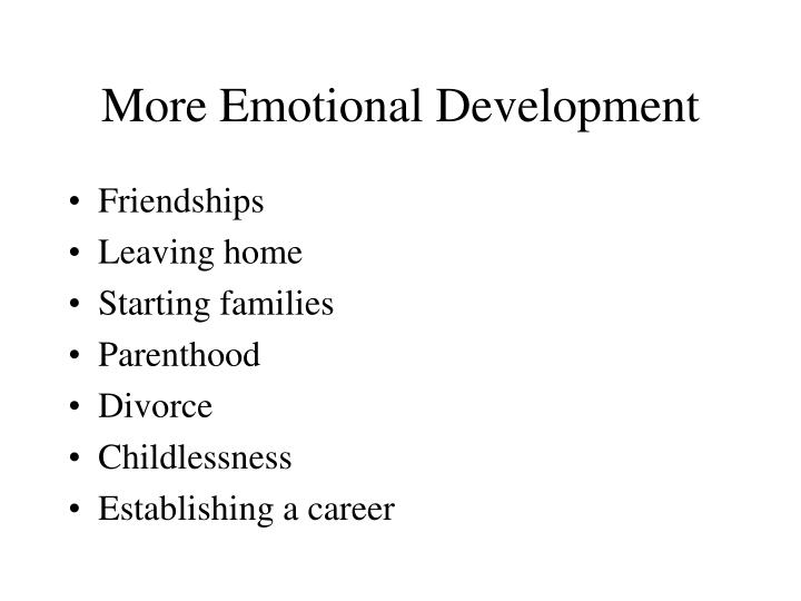 More Emotional Development