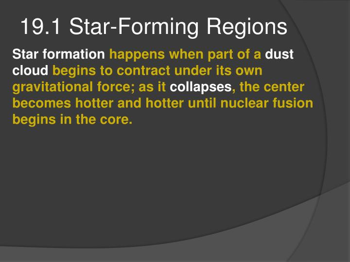 19.1 Star-Forming Regions