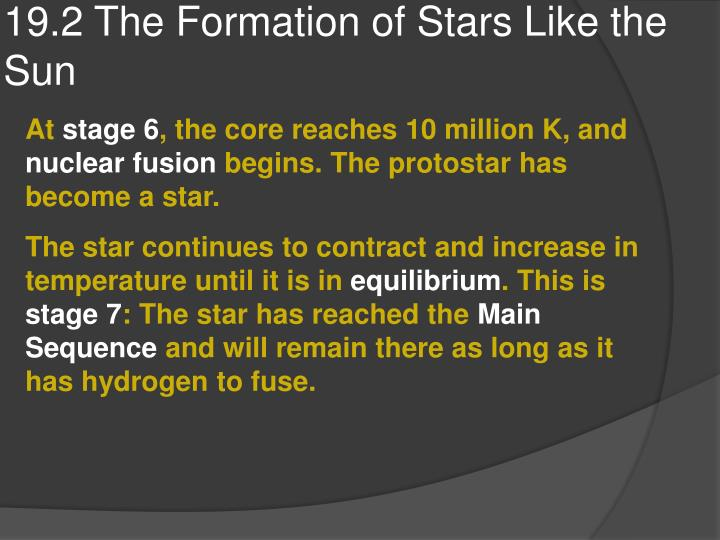 19.2 The Formation of Stars Like the Sun