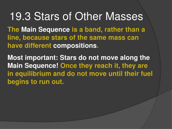 19.3 Stars of Other Masses