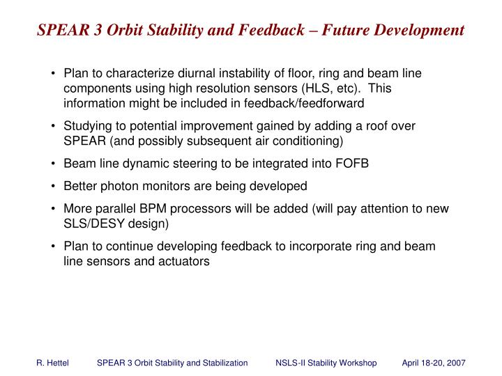 SPEAR 3 Orbit Stability and Feedback – Future Development