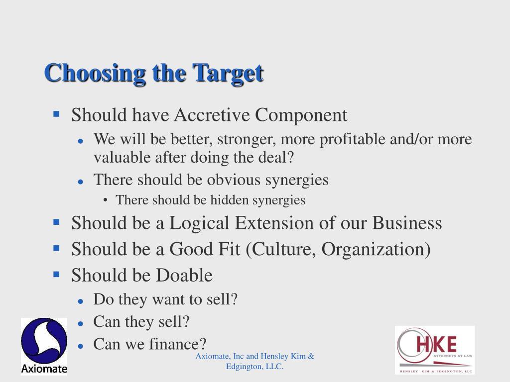 Choosing the Target