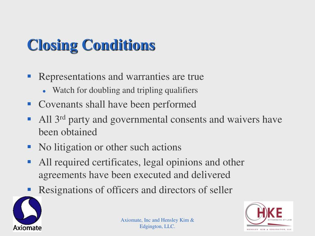 Closing Conditions