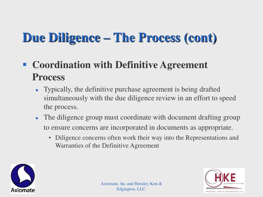 Due Diligence – The Process (cont)