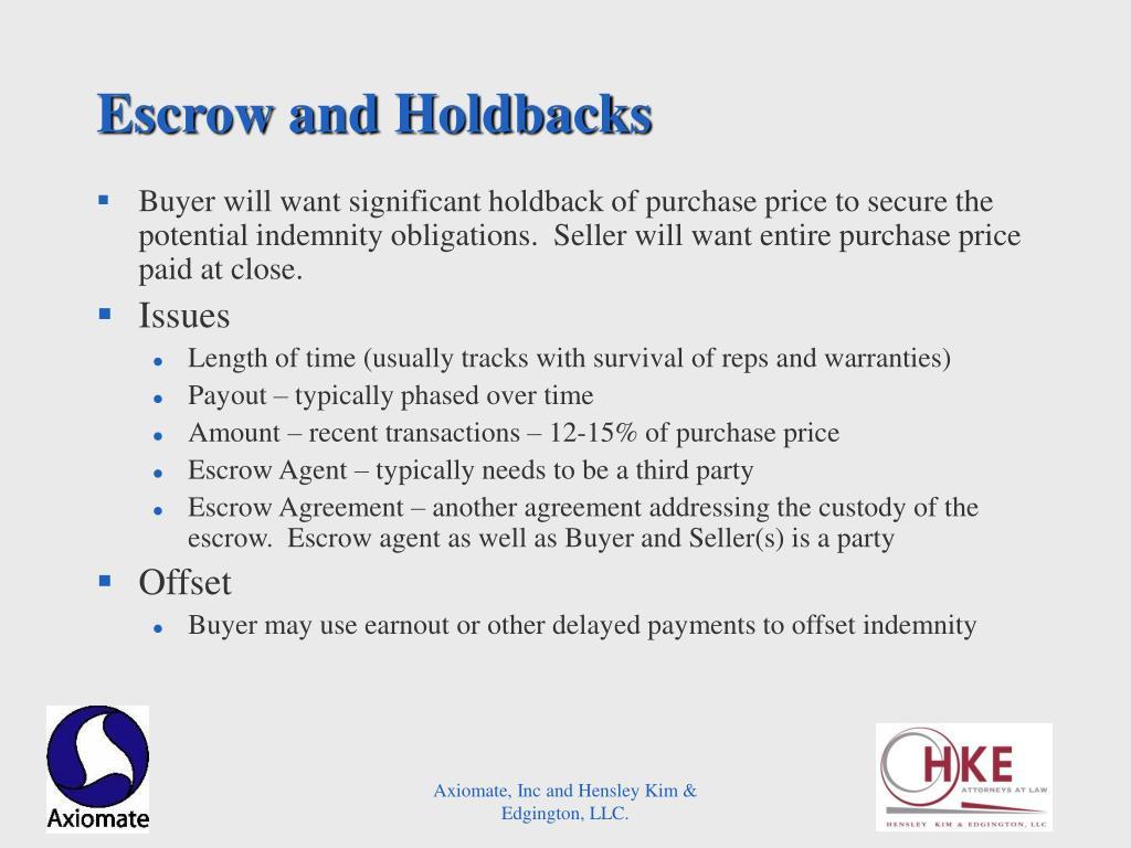 Escrow and Holdbacks