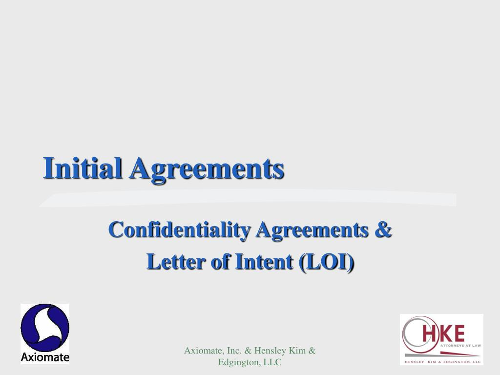 Initial Agreements