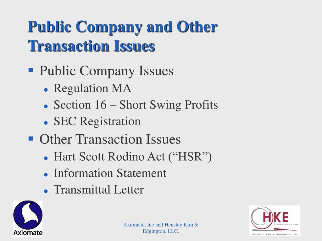 Public Company and Other Transaction Issues
