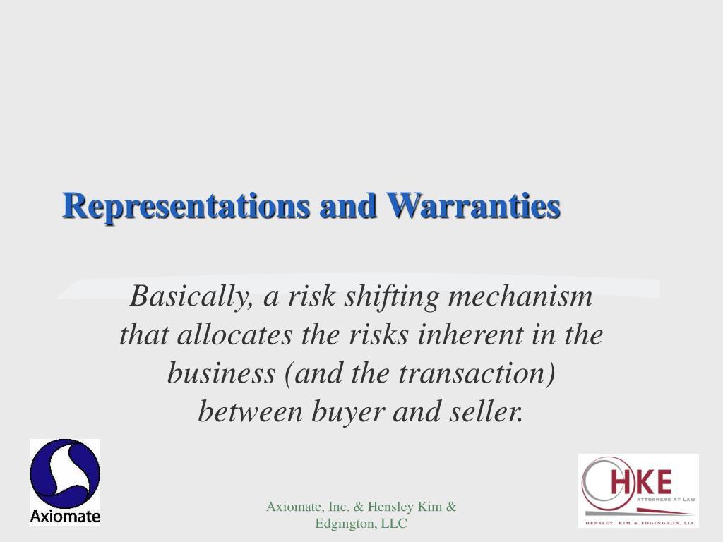 Representations and Warranties