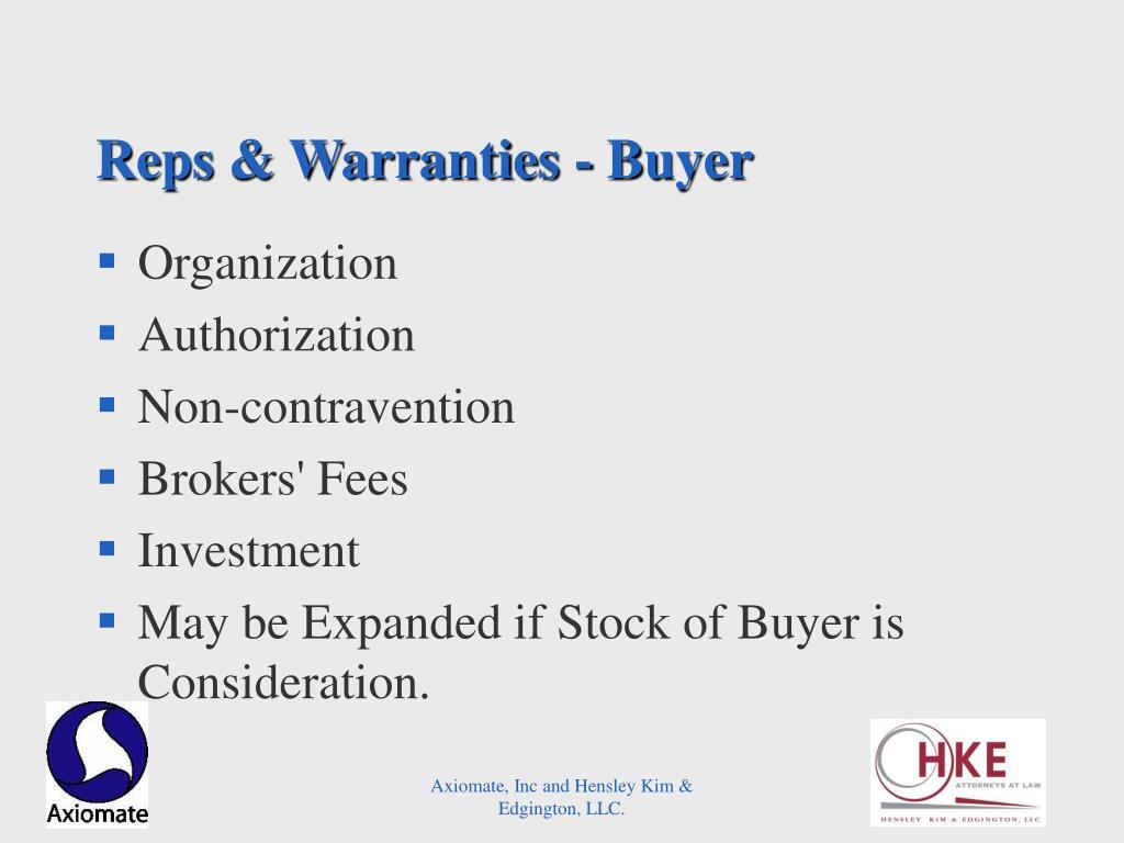 Reps & Warranties - Buyer
