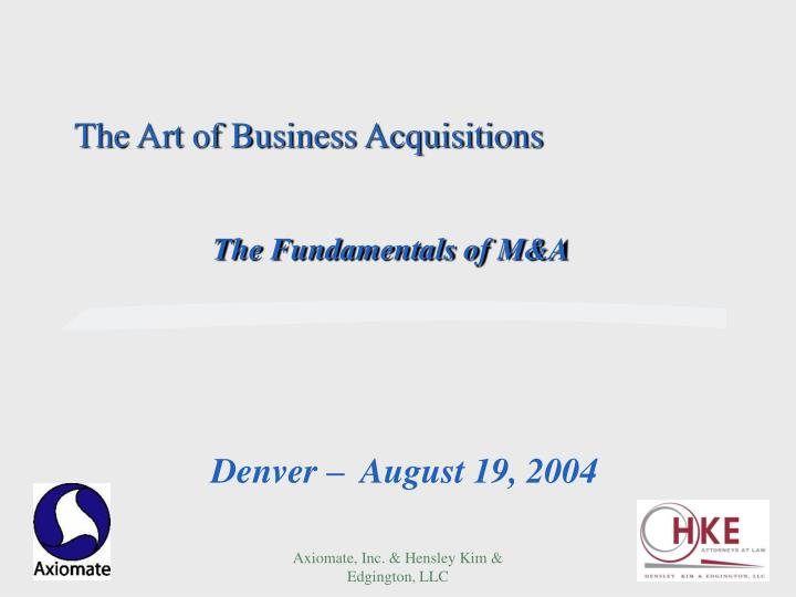 The art of business acquisitions l.jpg