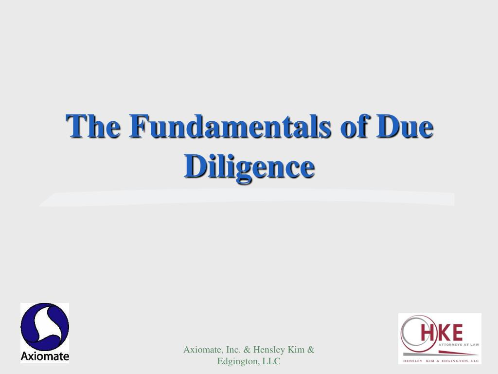 The Fundamentals of Due Diligence