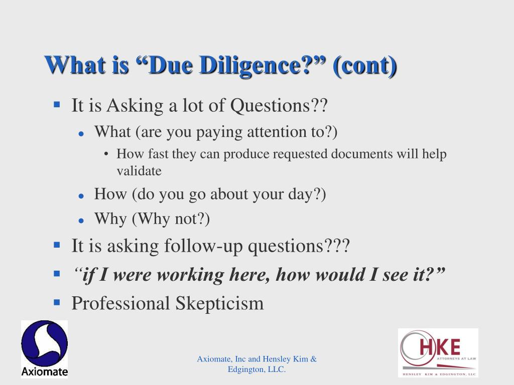 "What is ""Due Diligence?"" (cont)"