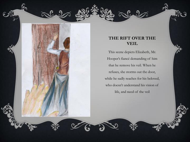 an analysis of why mr hooper wears the veil When the reverend mr hooper first wears the veil, his parishioners think that it   summary themes characters analysis critical essays 283 homework help.