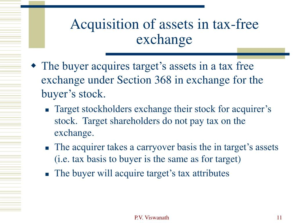 Acquisition of assets in tax-free exchange
