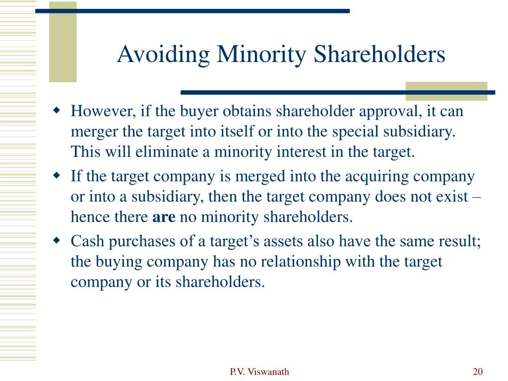 Avoiding Minority Shareholders