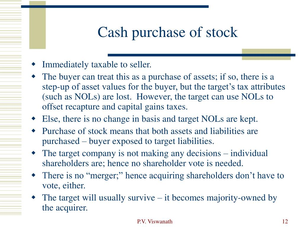 Cash purchase of stock