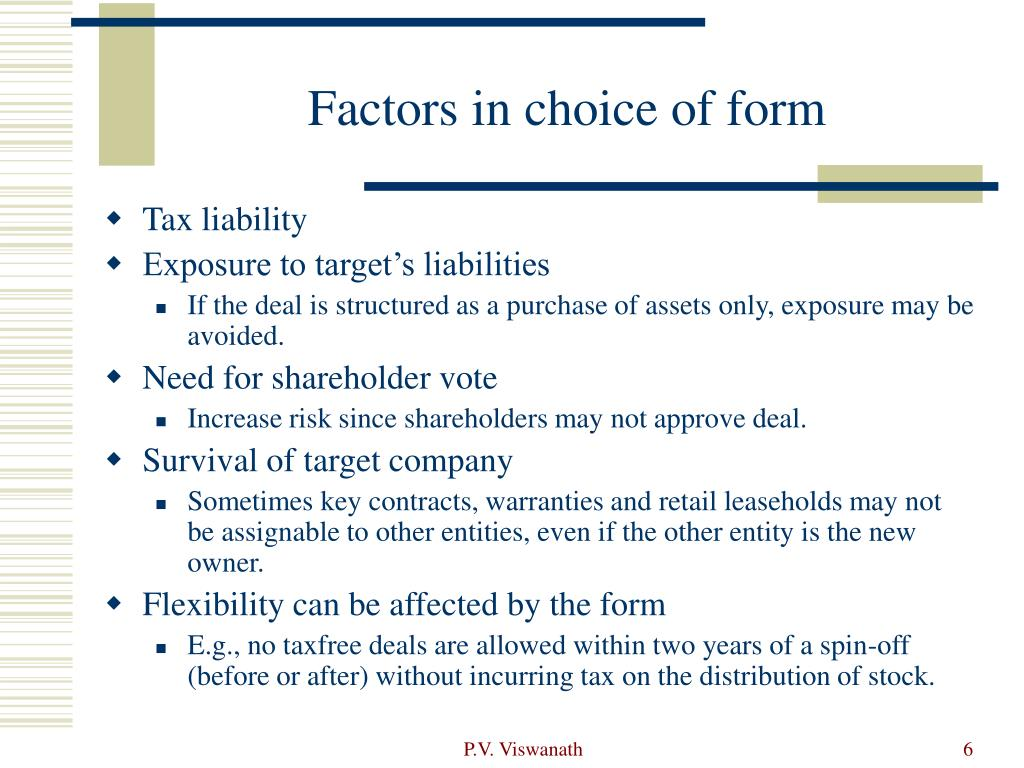 Factors in choice of form