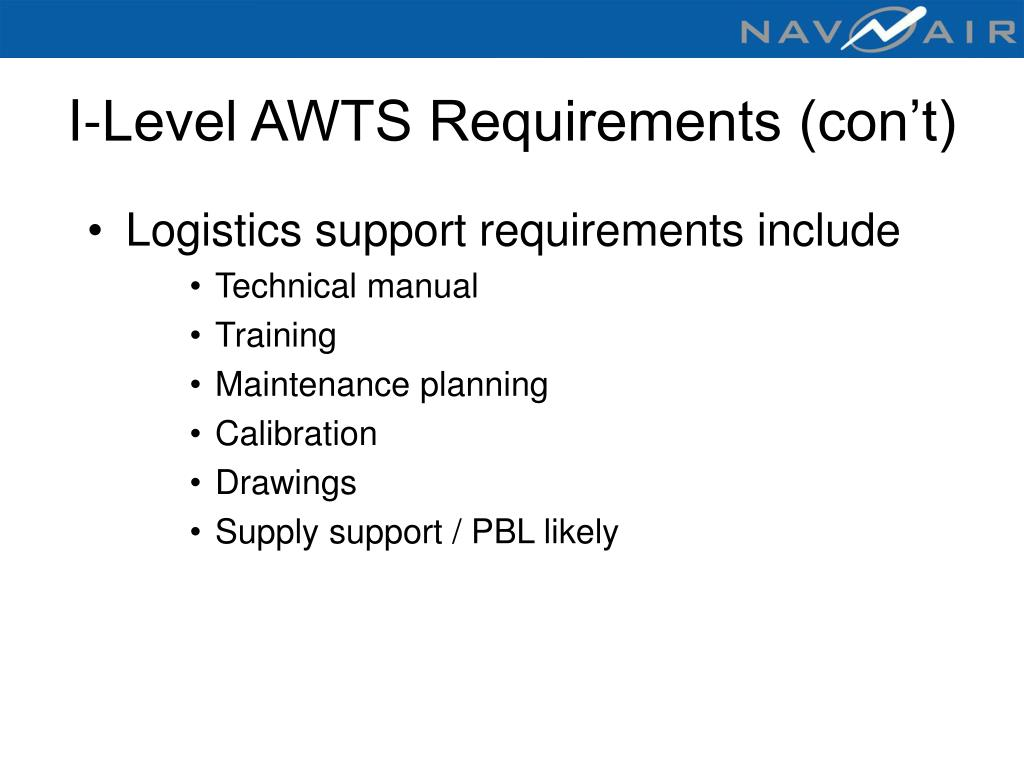 I-Level AWTS Requirements (con't)