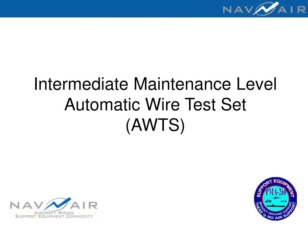 Intermediate Maintenance Level  Automatic Wire Test Set