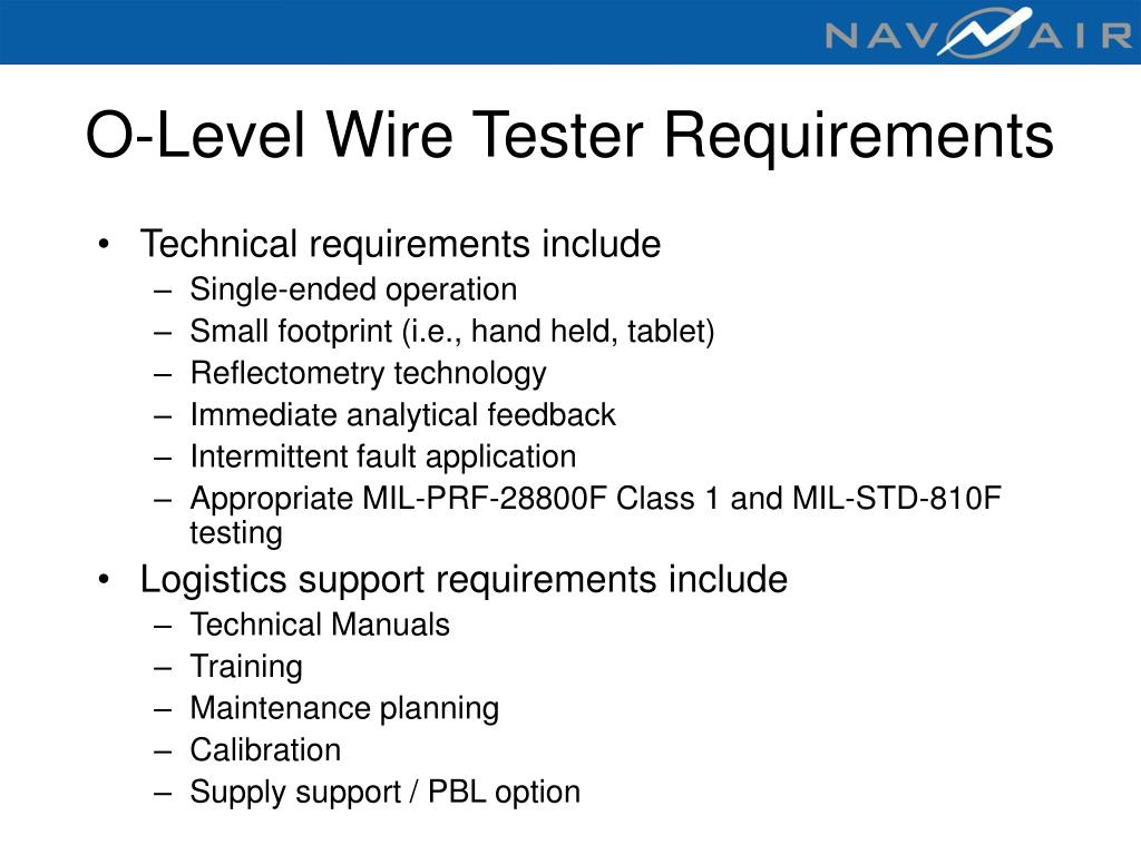 O-Level Wire Tester Requirements