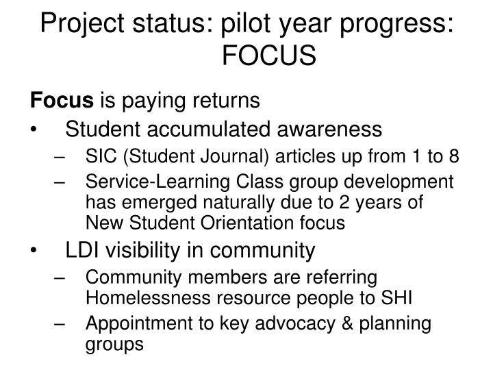 Project status: pilot year progress: