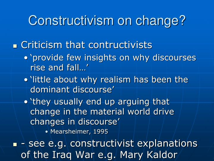 Constructivism on change?