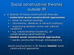 social constructivist theories outside ir1